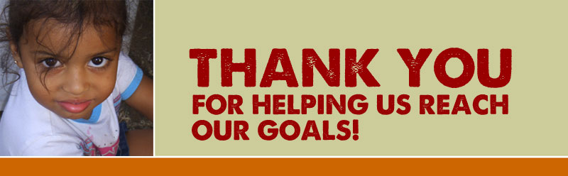 Thank You for Helping Us Reach Our Goals!