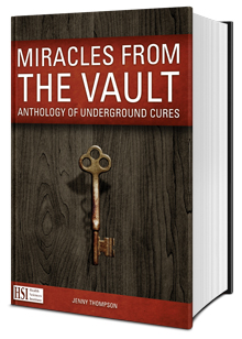 Miracles From The Vault Book Anthology Of Underground Cures | Free PDF