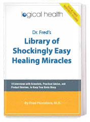 Dr. Fred's Exclusive Library of Shockingly Simple Healing Miracles